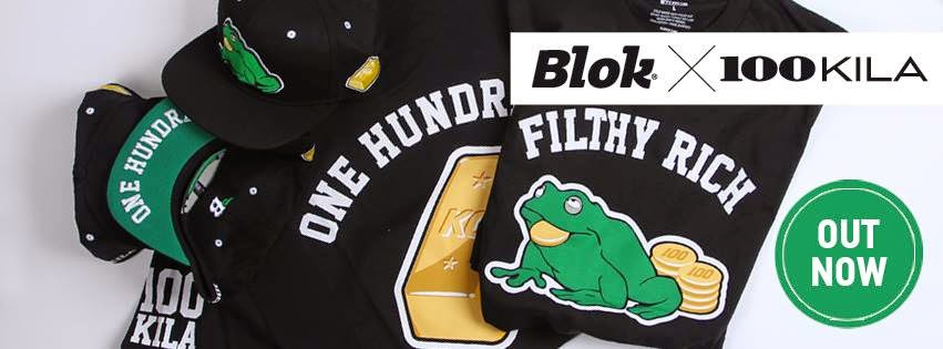 BLOK X 100 KILA FILTHY RICH