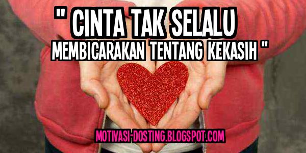 Kata kata bijak cinta, Kata kata motivasi Cinta, kata kata mutiara