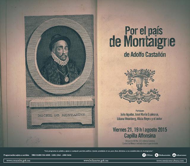 """Presentarán """"Por el país de Montaigne"""" de Adolfo Castañón en la Capilla Alfonsina"""