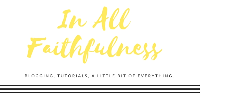 In All Faithfulness