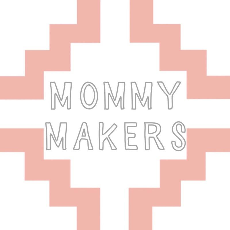 MOMMY MAKERS