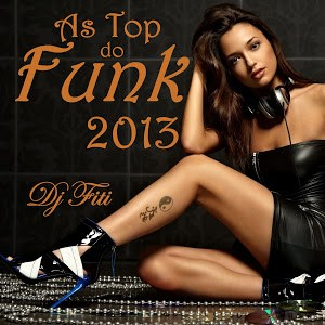 baixar funk s as top lan amentos 2013 baixar sua musica. Black Bedroom Furniture Sets. Home Design Ideas