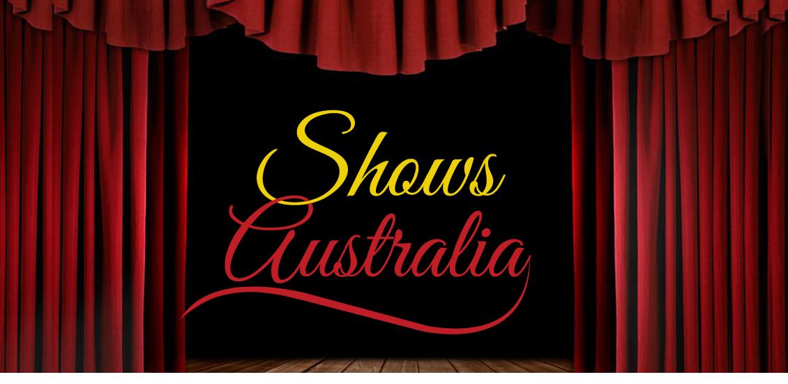 Shows Australia