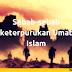 Sebab-Sebab Keterpurukan Umat Islam Bagian 2