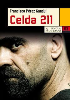 Celda 211 Francisco Pérez Gandul