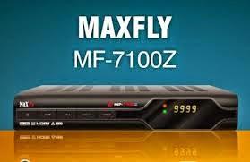 NOVA ATUALIZAÇÃO  MAXFLY 7100 Z NOVA ATUALIZAÇÃO SKS 30W - V 2.20 - 28/12/2014