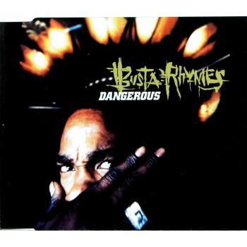 Busta Rhymes – Dangerous (UK CDS) (1997) (320 kbps)