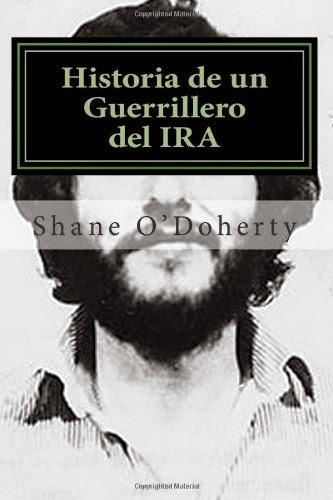 NO MÁS BOMBAS / Historia de un Guerrillero del IRA