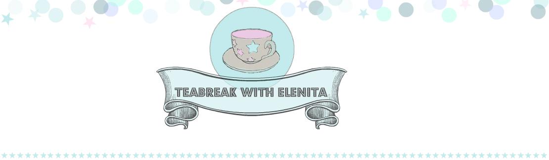 Teabreak With Elenita