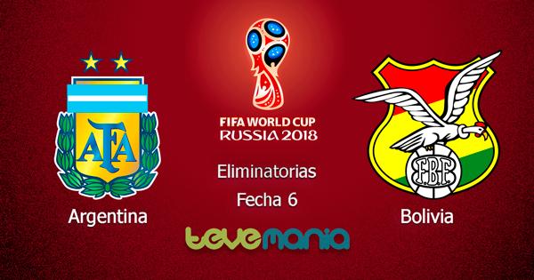 Argentina vs Bolivia en Vivo - Hora y Canal, Eliminatorias Rusia 2018
