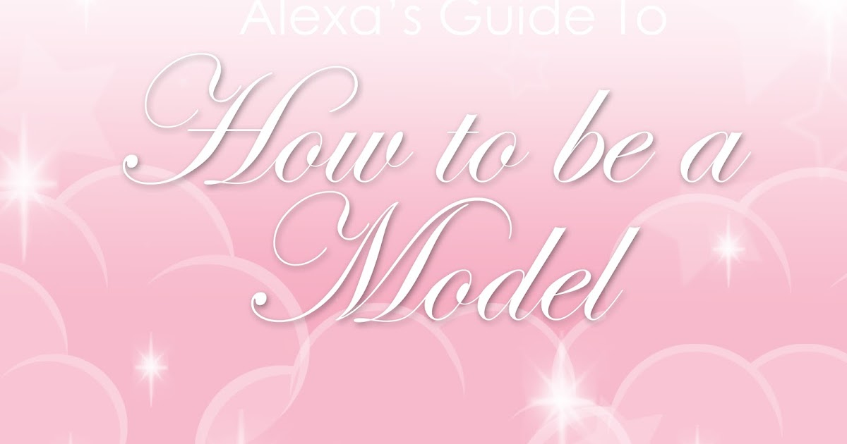 how to get a modeling agent