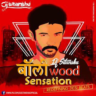 Dj-Sitanshu-Bollywood-Sensation-Retro-Dance-Remixes