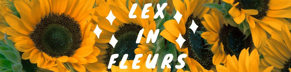 Lex In Fleurs