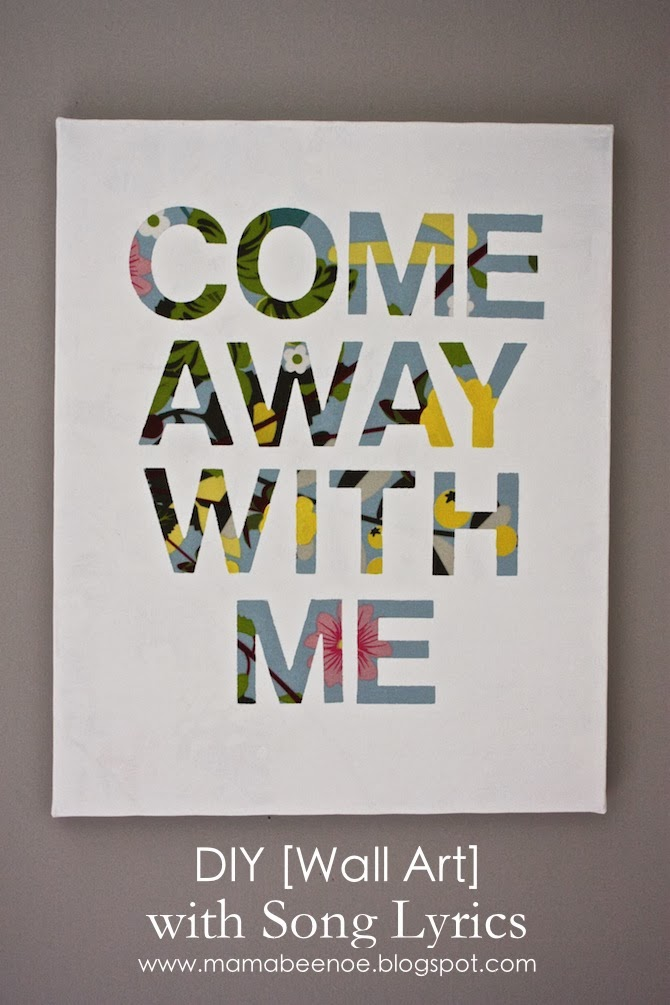 Song Lyric Wall Art diy [wall art] with song lyrics | mama bee no e - a busy bloggin' mama