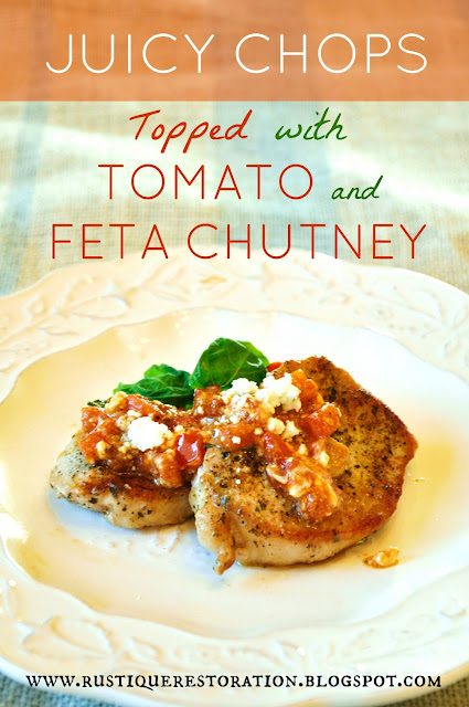 Rustique Restoration: Juicy Chops with Tomato and Feta Chutney