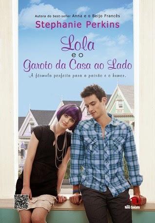 """""""Lola e o rapaz da casa ao lado"""" de Stephanie Perkins"""