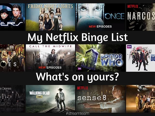 My @Netflix Binge List. What's on Yours? #streamteam