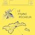 Le prochain Franc Pêcheur ... parlera de notre nouvelle Fédération Meuse Aval !