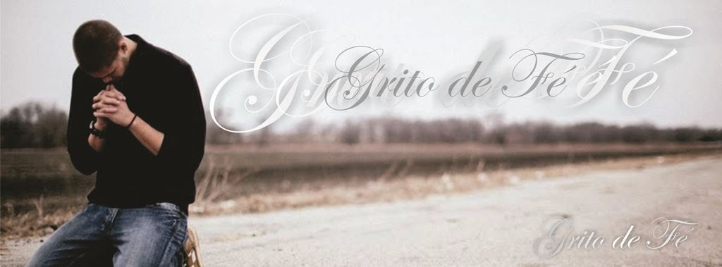 GRITO DE FÉ