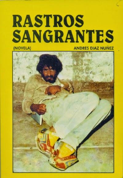 RESUMEN RASTROS SANGRANTES - Andres Diaz Nuñez