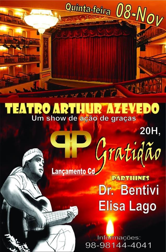 Agora será no Teatro Arthur Azevedo em São Luís-MA
