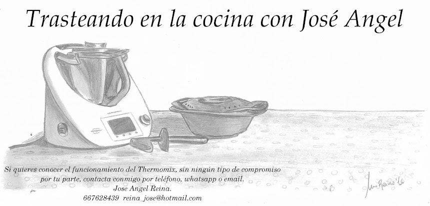 TRASTEANDO EN LA COCINA con José Angel