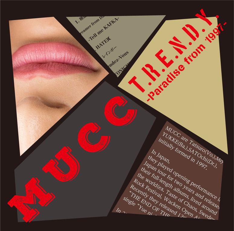 MUCC - T.R.E.N.D.Y. -Paradise from 1997- Mini Album ~ Otaku World