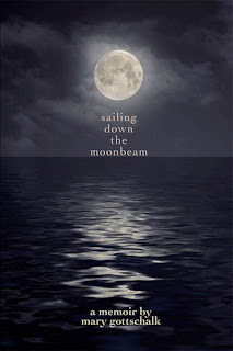 Sailing Down the Moonbeam - Mary Gottschalk