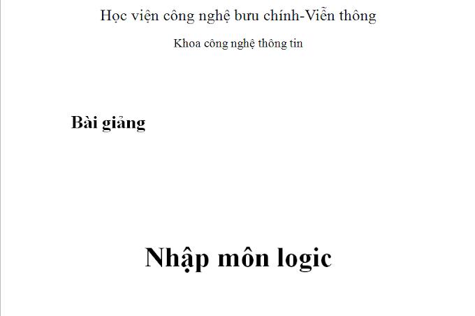 Bài giảng nhập môn logic học - Học viện bưu chính viễn thông