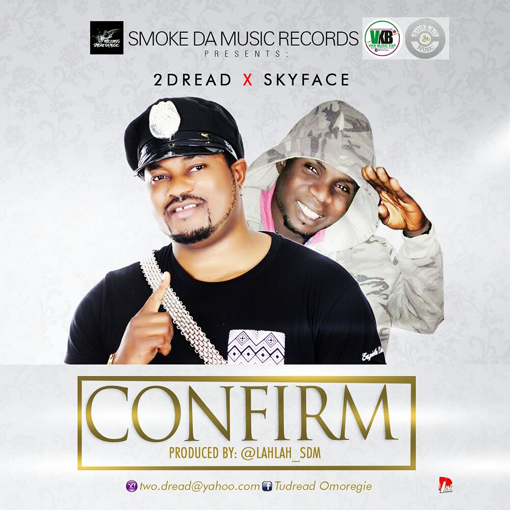 """2DREAD OVERDOSE CROONER SET TO DROP A VIDEO TO HIS NEW SINGLE """"CONFIRM"""" PROD BY LAHLAH"""