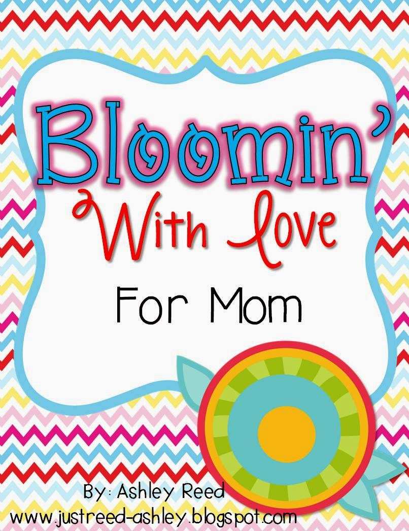 http://www.teacherspayteachers.com/Product/Mothers-Day-Bloomin-With-Love-for-Mom-683128