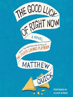 Cover of The Good Luck of Right Now by Matthew Quick