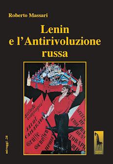 La verità su Lenin e perché la Rivoluzione russa durò solo dal febbraio al dicembre 1917