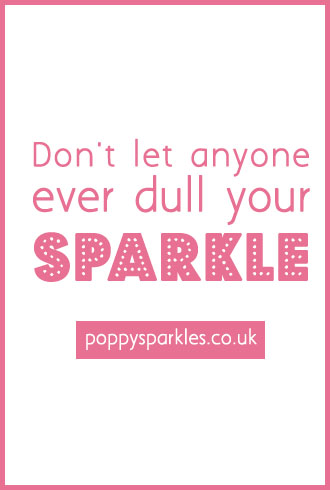 Don't let anyone ever dull your sparkle - FREE iPhone wallpaper from Poppy Sparkles 