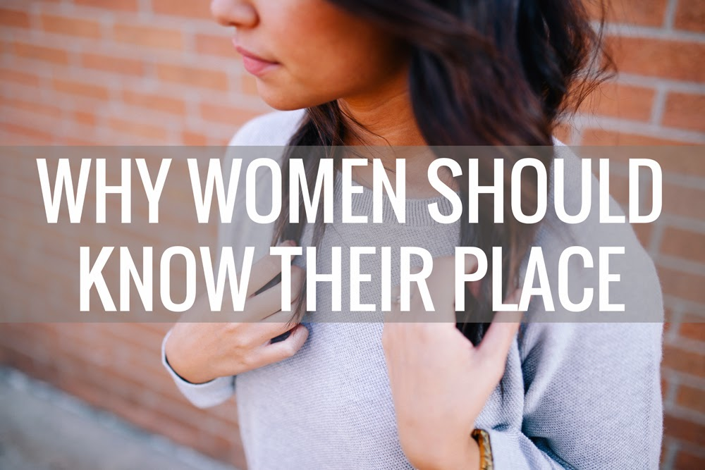 why women should know their place