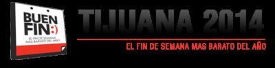 BUEN FIN TIJUANA 2014