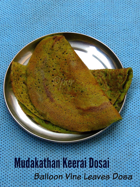 Mudakathan Keerai/Balloon Vine Leaves Dosai