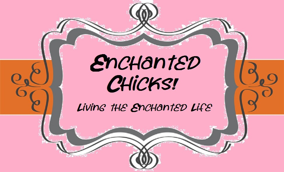 Enchanted Chicks!