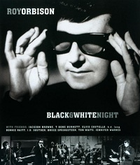 BBC Roy Orbison and Friends: A Black and White Night