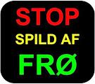 STOP spild af FRØ