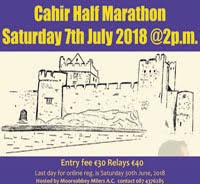 Half-Marathon in Cahir, Tipperary... Sat 7th July 2018