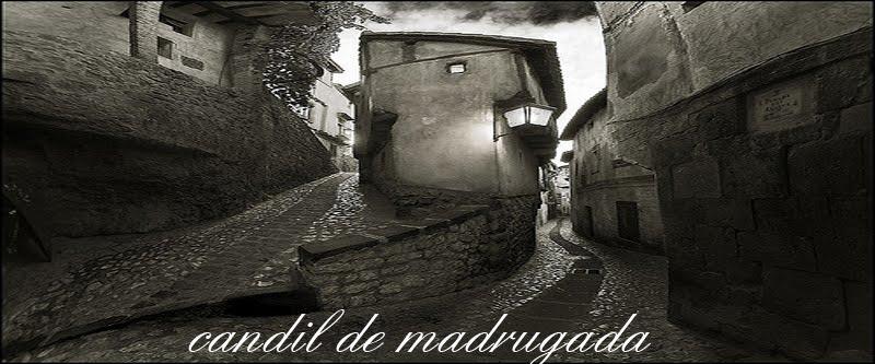 CANDIL DE MADRUGADA