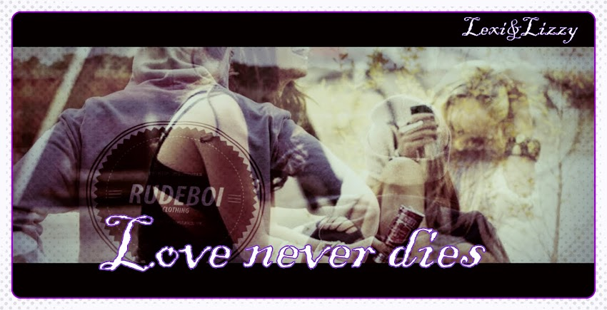 Love never dies Δ (Zakończony)