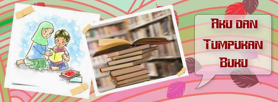 Aku dan Tumpukan Buku