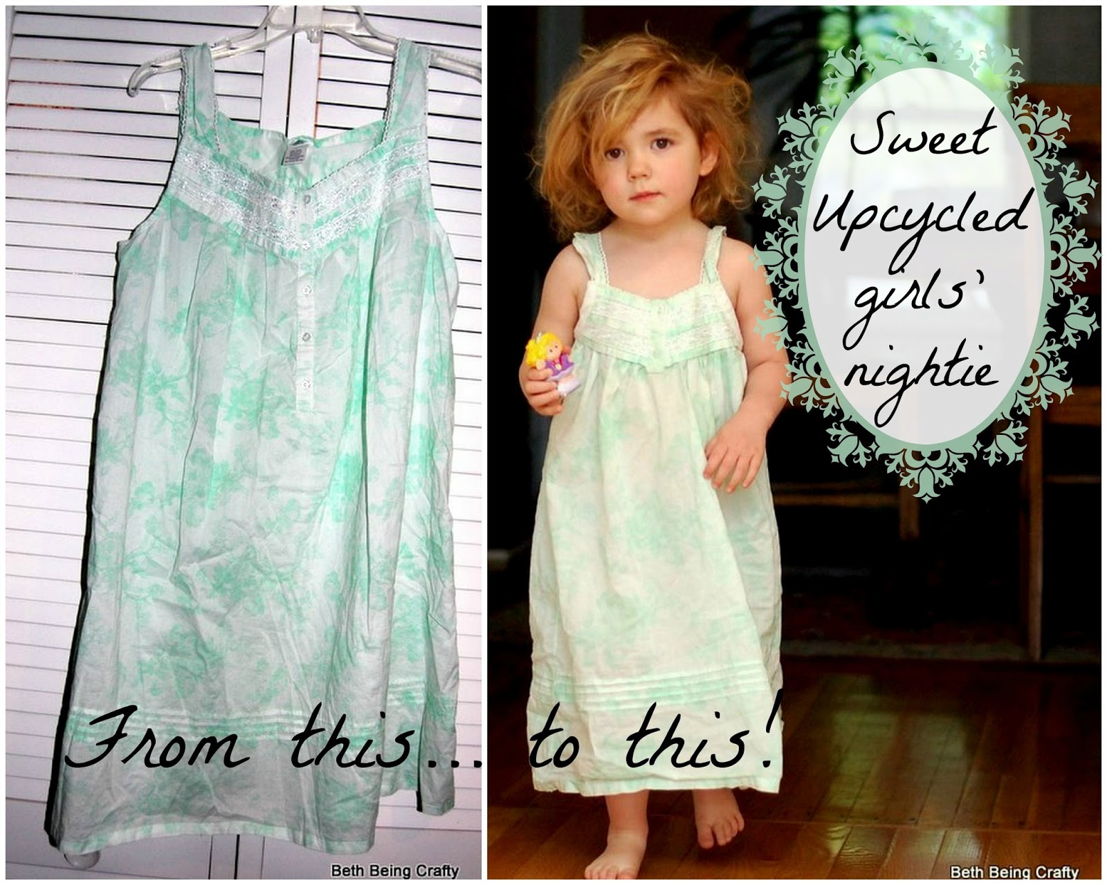 Beth Being Crafty: Upcycled Girls\' Nightgown!