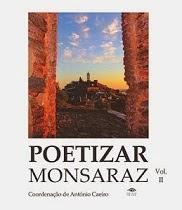 """Co-autora da Obra """"Poetizar Monsaraz II"""", Editora Coisas de Ler, Março 2014"""