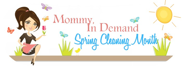 Mommy in demand my weekly cleaning routine What month is spring cleaning