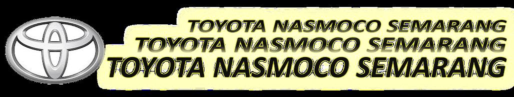 TOYOTA SEMARANG NASMOCO 0821-3300-0080