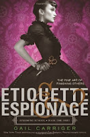 Cover of Etiquette & Espionage by Gail Carriger