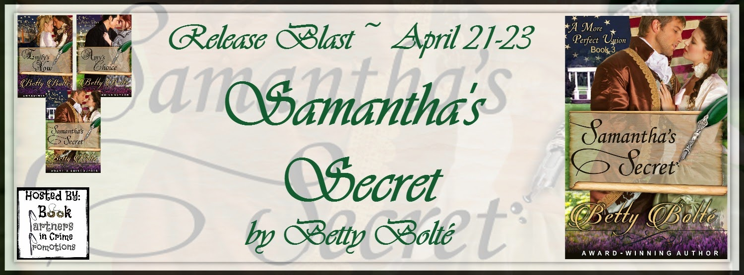 Samantha's Secret by Betty Bolté – Release Blast @BettyBolte @BPICPromos